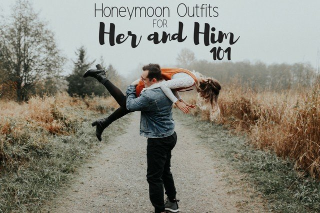Honeymoon Outfits for Her and Him